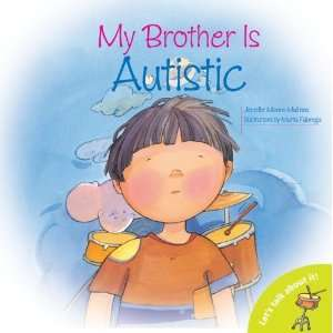 My Brother is Autistic (Lets Talk About It Books