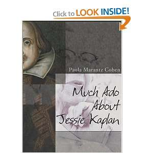 Much Ado About Jessie Kaplan and over one million other books are