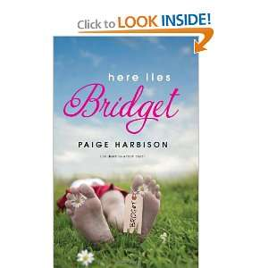 Here Lies Bridget (Harlequin Teen) (9780373210282): Paige
