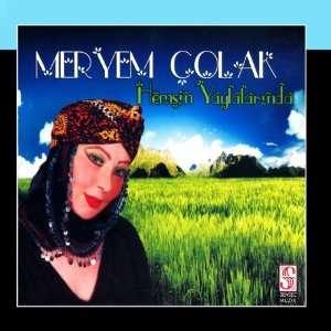 Hemsin Yaylalarinda: Meryem Çolak: Music