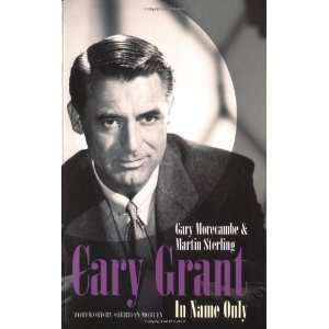 Cary Grant in Name Only (9781861056399) Martin Sterling