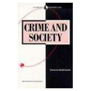 Scw;Crime & Society Pr (Sociology for a changing world