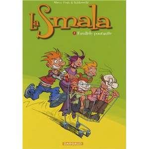 La Smala, Tome 1 (French Edition) (9782505001737): Marco