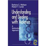 Understanding and Dealing with Violence Vol. 4 : A Multicultural