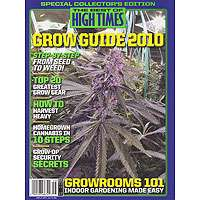 High Times The Best Of High Times Issue 56 Grow Guide 2010