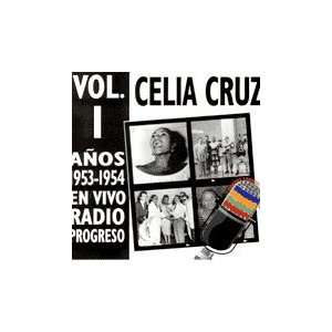 En Vivo Radio Progreso Anos 1953   1954 Vol. 1 Celia Cruz