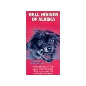 Hellhounds of Alaska [VHS] Doug McClure, Harald Leipnitz