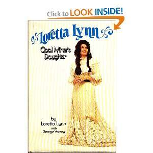 Loretta Lynn  Coal Miners Daughter Loretta Lynn, George