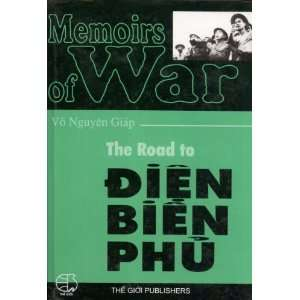: The Road to Dien Bien Phu (Memories of War): Vo Nguyen Giap: Books