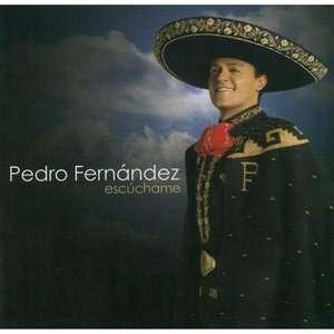 Escuchame, Pedro Fernandez Latin