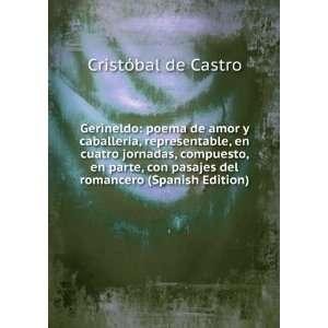 Gerineldo: poema de amor y caballería, representable