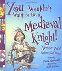 Want to Be a Medieval Knight: Armor Youd Rather Not Wear Fiona Mac